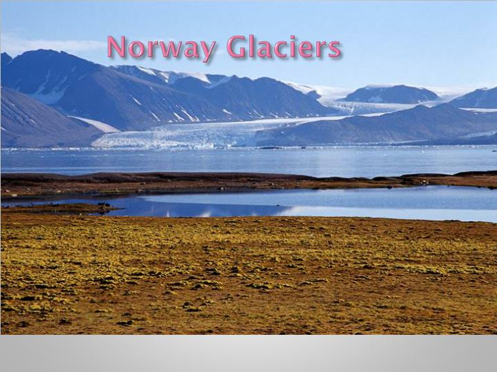Norway Glaciers