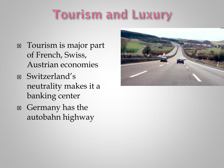 Tourism and Luxury