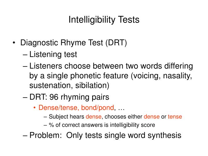 Intelligibility tests