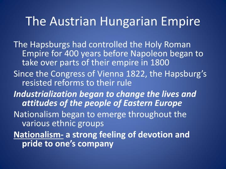 The Austrian Hungarian Empire