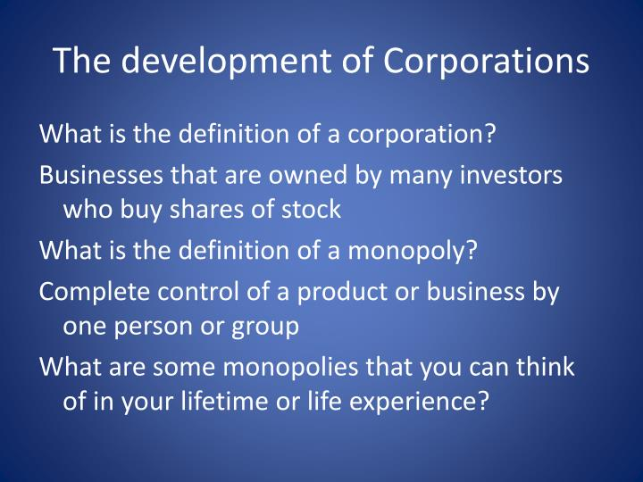 The development of Corporations