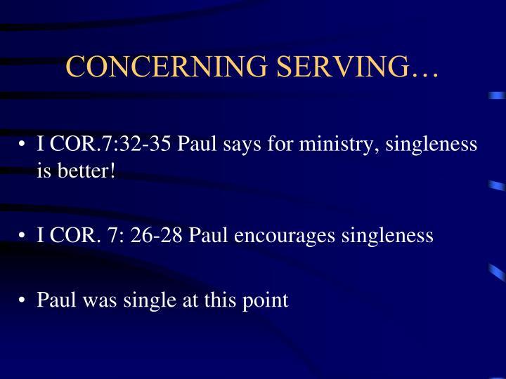 CONCERNING SERVING…