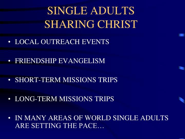 SINGLE ADULTS