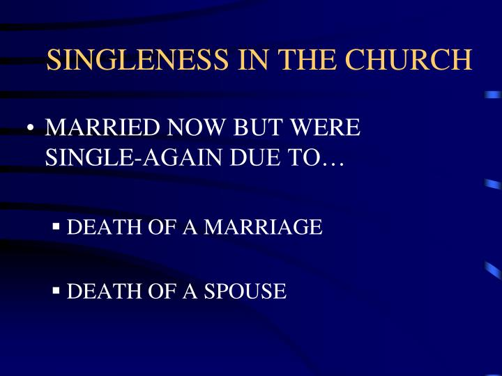 SINGLENESS IN THE CHURCH