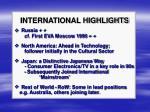 international highlights