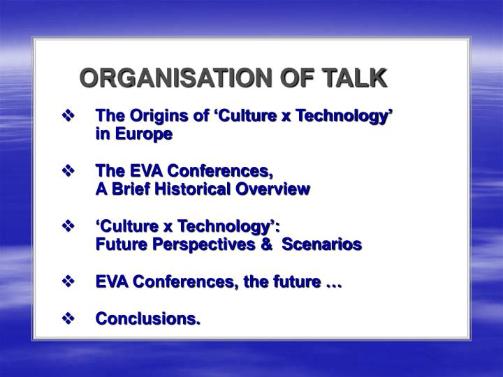ORGANISATION OF TALK