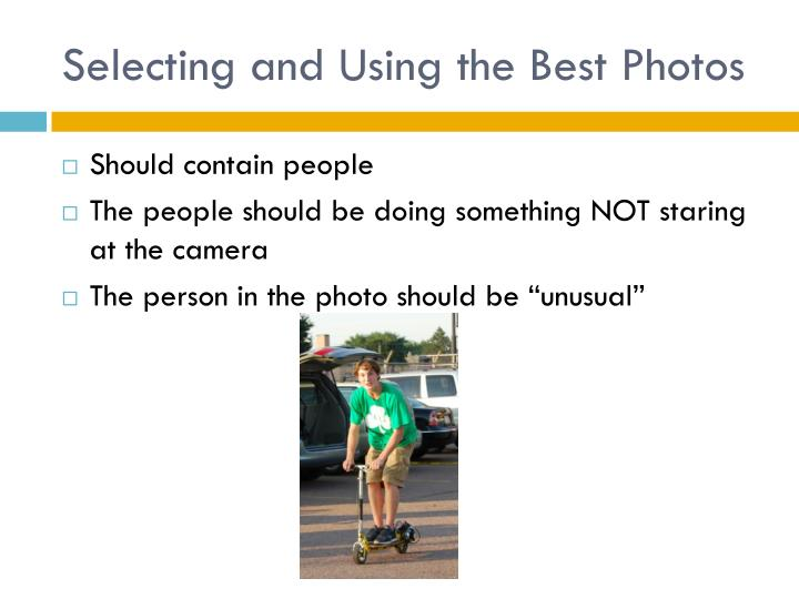 Selecting and using the best photos