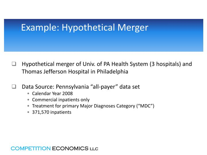 Example: Hypothetical Merger