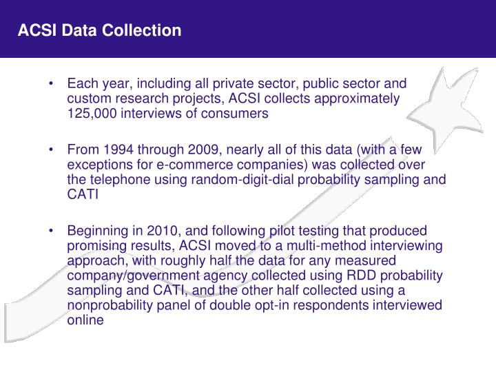 ACSI Data Collection