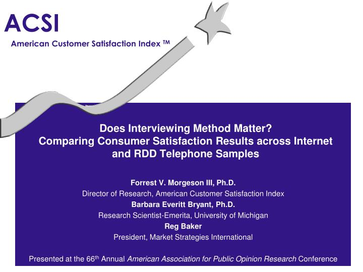 Does Interviewing Method Matter?