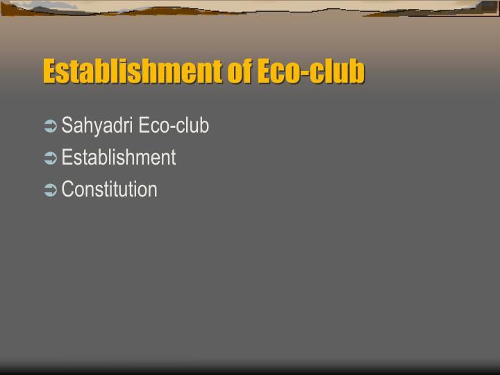 Establishment of Eco-club