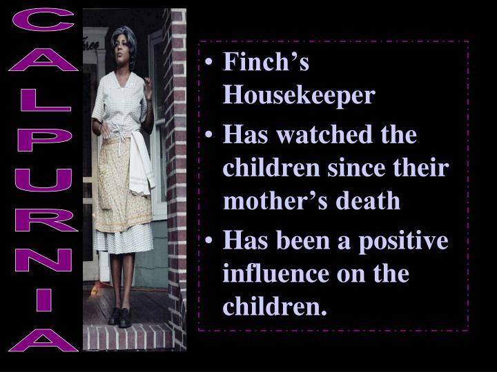 Finch's Housekeeper