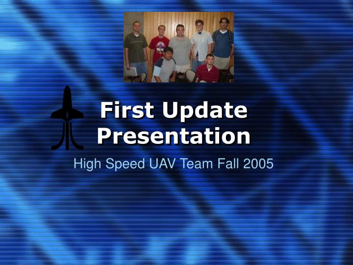 First update presentation