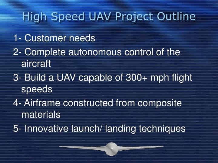 High Speed UAV Project Outline