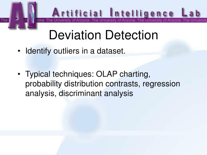 Identify outliers in a dataset.