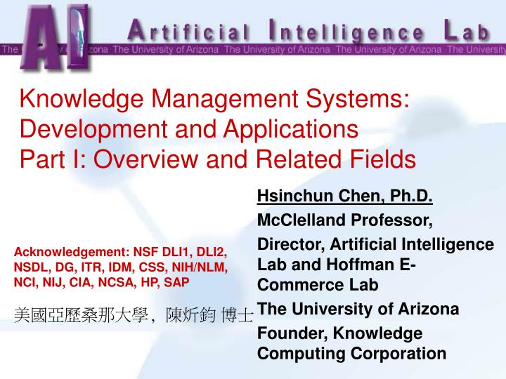 Knowledge management systems development and applications part i overview and related fields