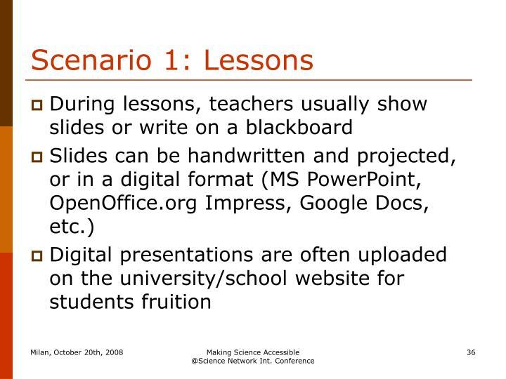 Scenario 1: Lessons