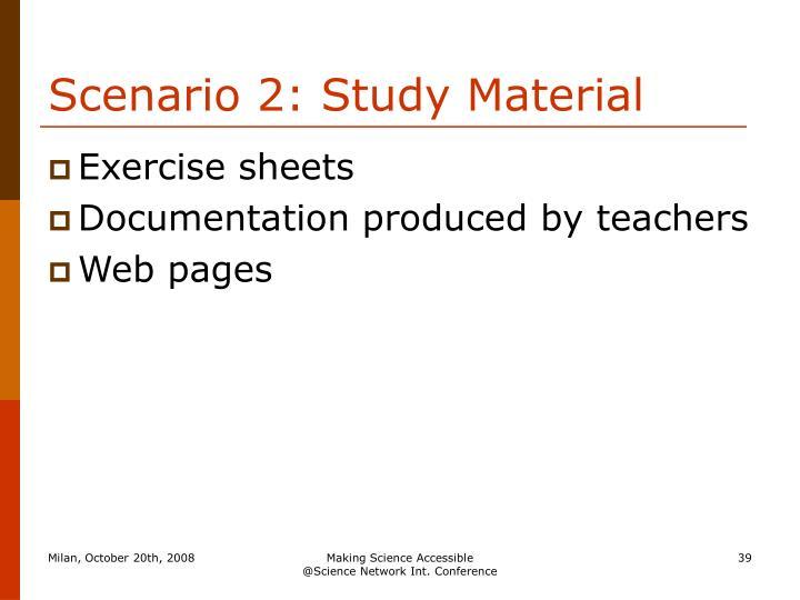 Scenario 2: Study Material