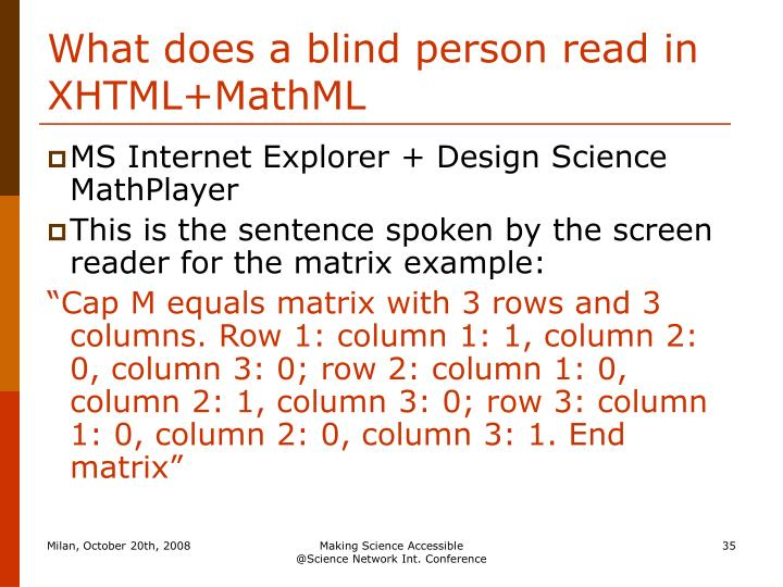 What does a blind person read in XHTML+MathML