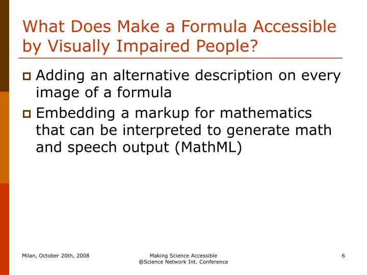 What Does Make a Formula Accessible by Visually Impaired People?