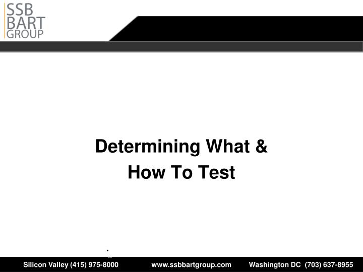 Determining What &