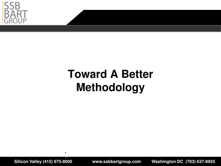 Towards an Effective Methodology
