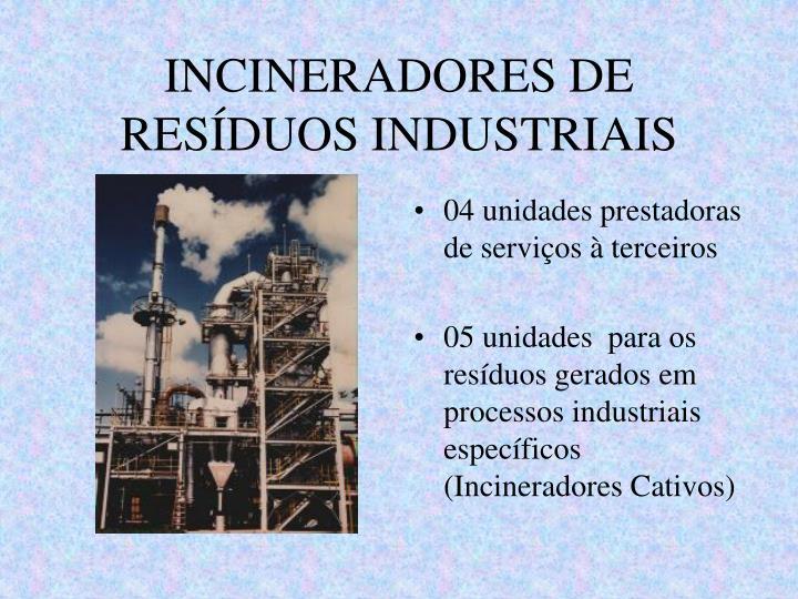 INCINERADORES DE RESÍDUOS INDUSTRIAIS