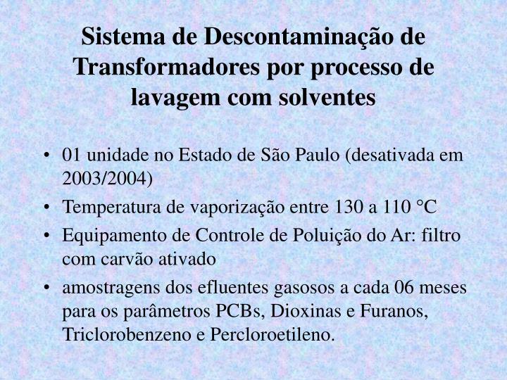 Sistema de Descontaminação de Transformadores por processo de lavagem com solventes