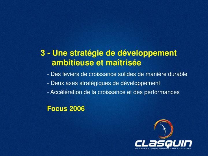 3 - Une stratégie de développement