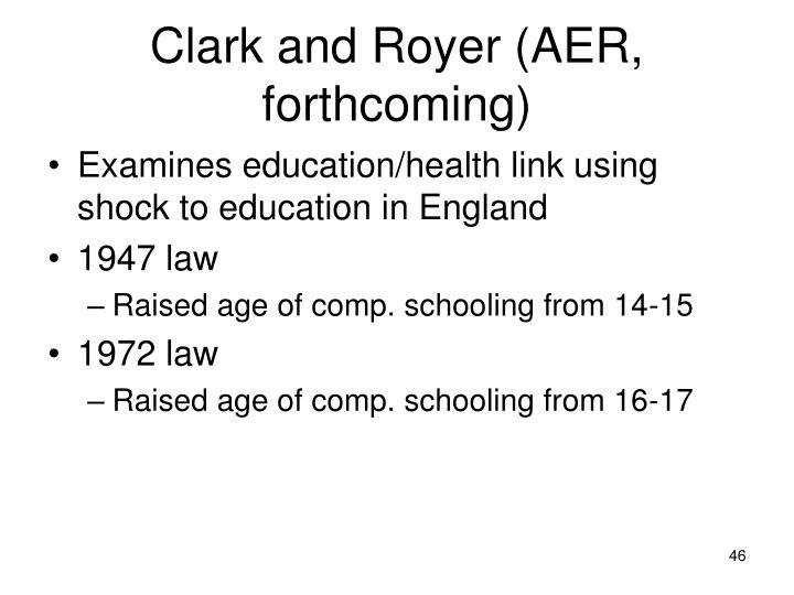 Clark and Royer (AER, forthcoming)