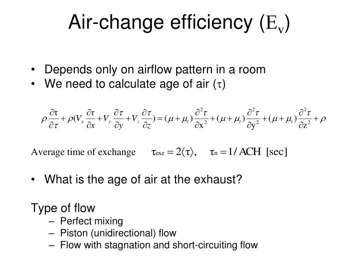 Depends only on airflow pattern in a room