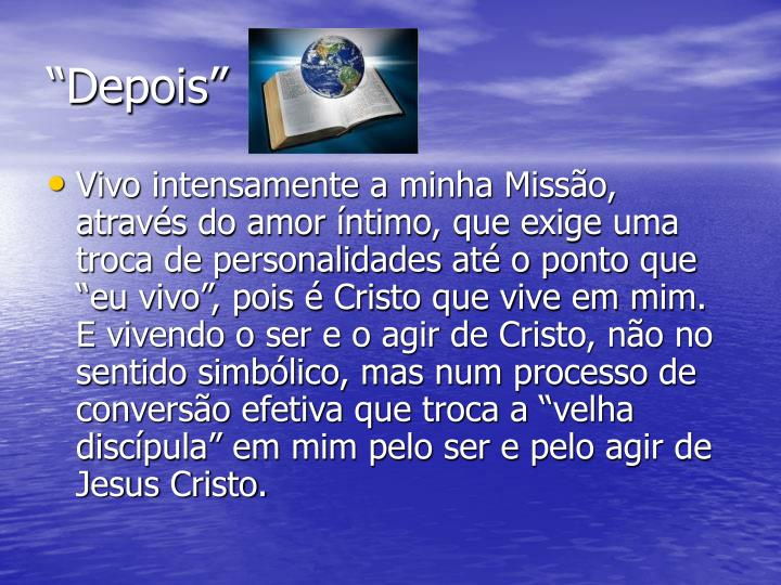 """Depois"""