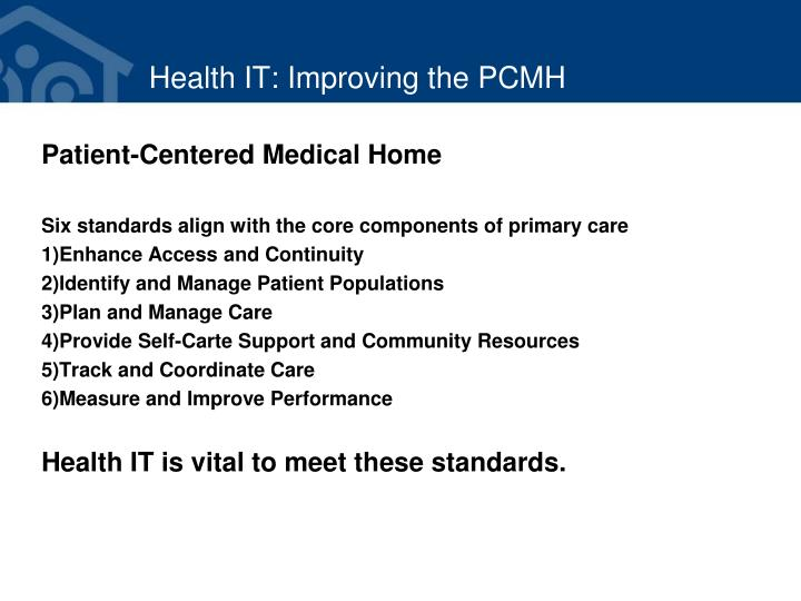 Health IT: Improving the PCMH