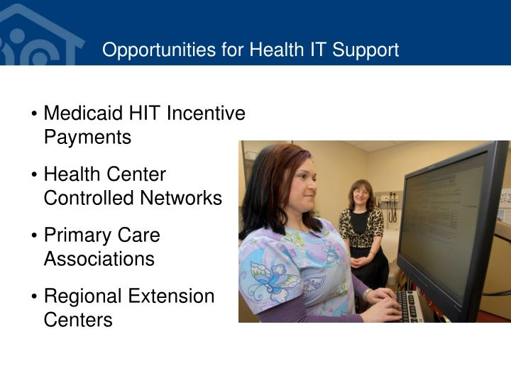 Opportunities for Health IT Support