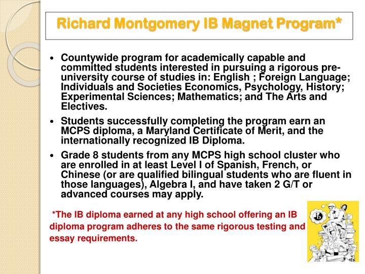 Richard Montgomery IB Magnet Program*