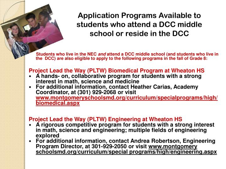 Application Programs Available to students who attend a DCC middle school or reside in the DCC