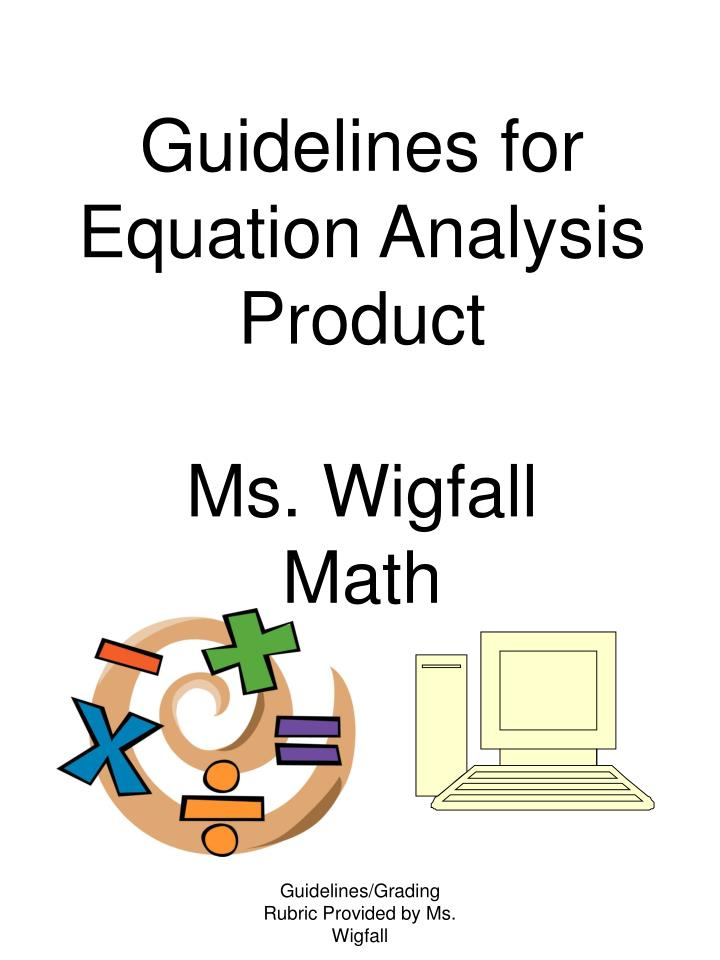Guidelines for equation analysis product ms wigfall math