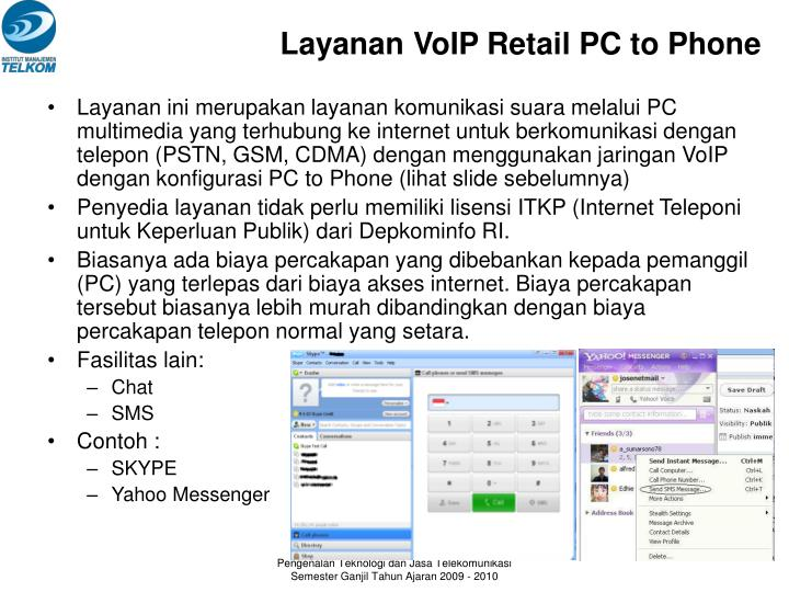 Layanan VoIP Retail PC to Phone
