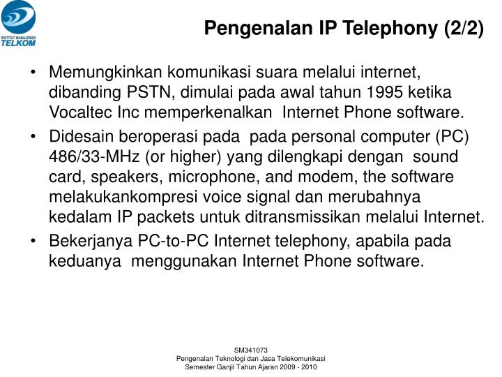 Pengenalan IP Telephony (2/2)