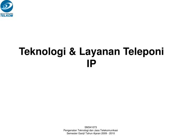 Teknologi & Layanan Teleponi IP
