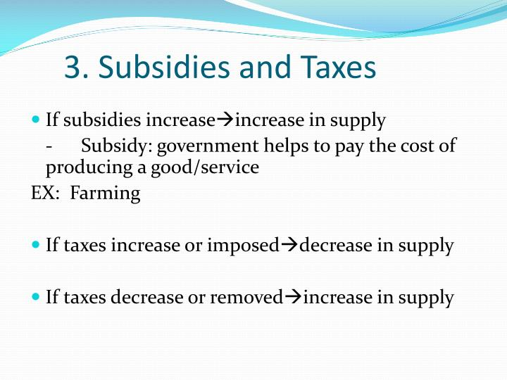 3. Subsidies and Taxes