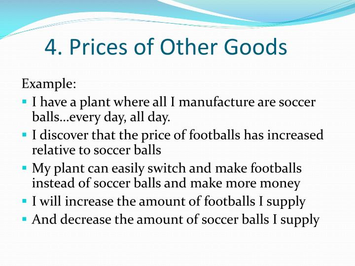 4. Prices of Other Goods