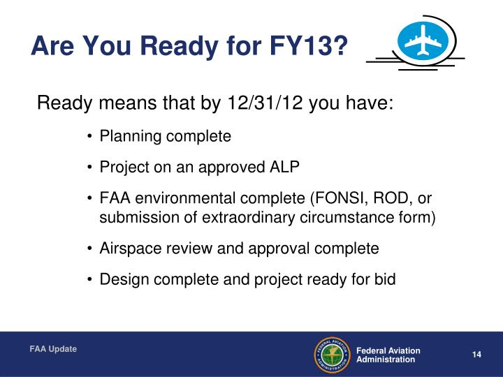 Are You Ready for FY13?