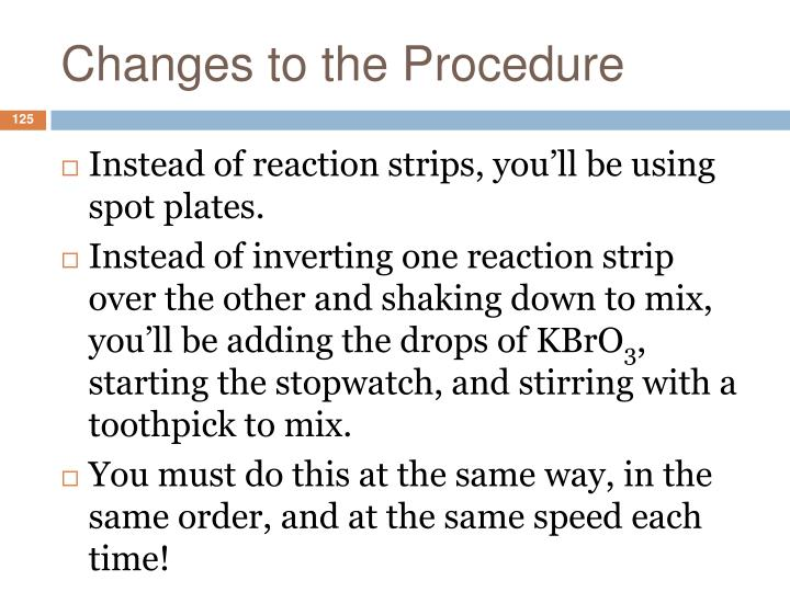 Changes to the Procedure