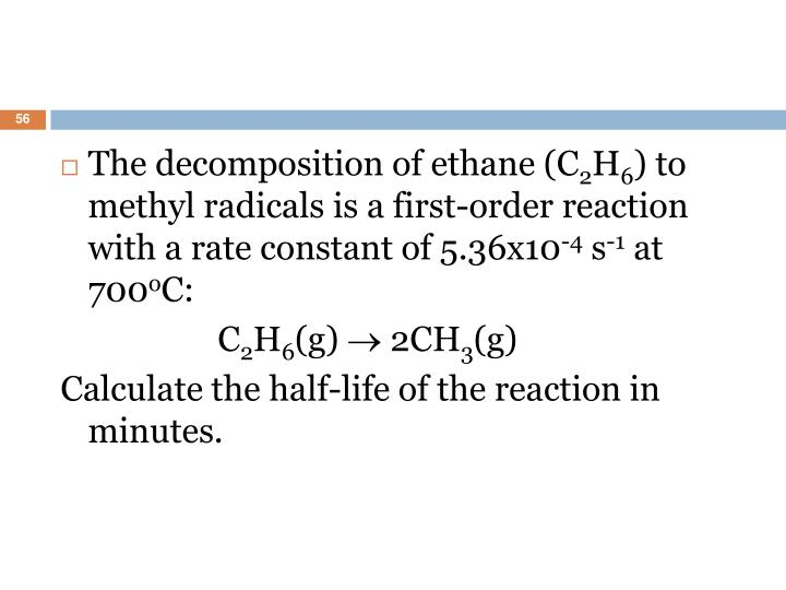 The decomposition of ethane (C