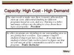 capacity high cost high demand