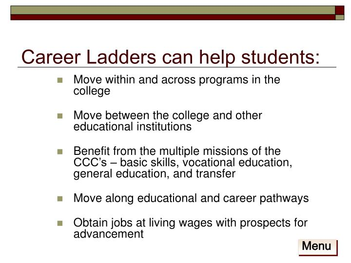 Career Ladders can help students: