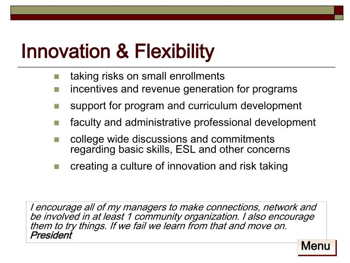Innovation & Flexibility