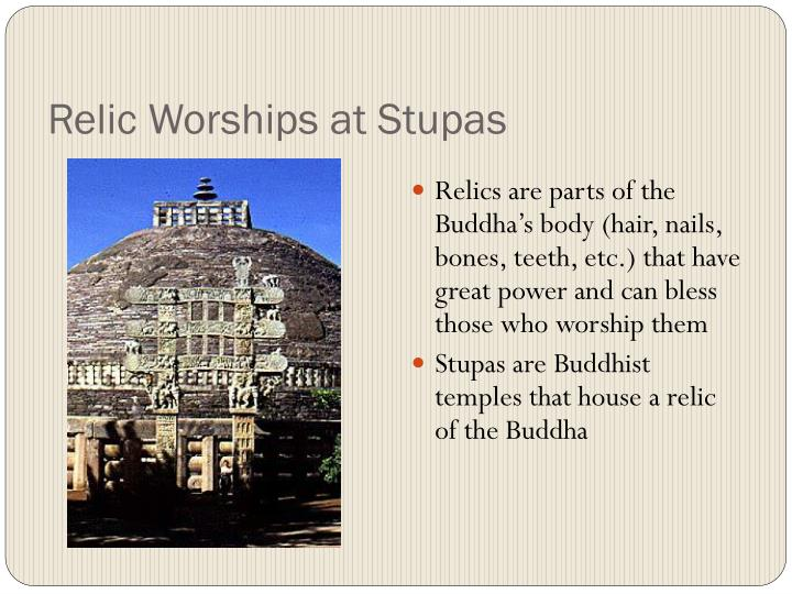 Relic Worships at Stupas