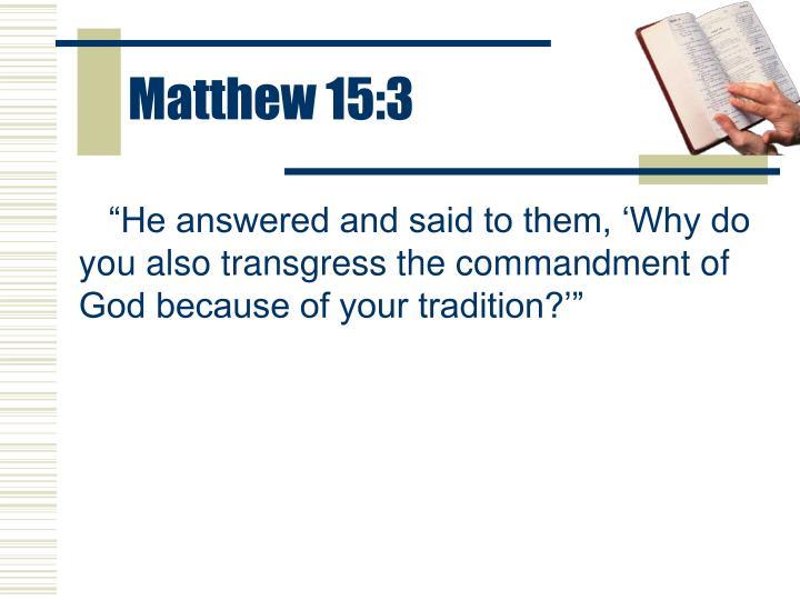 Matthew 15:3